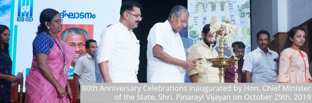 80th Anniversary Celebrations inaugurated by Hon. Chief Minister of the State, Shri. Pinarayi Vijayan on October 29th, 2019
